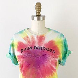 VINTAGE Build Bridges Not Walls Tie Dye T-Shirt S